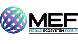 MEF - mobile Ecosystem Forum